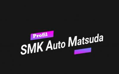 PROFILE SMK AUTO MATSUDA